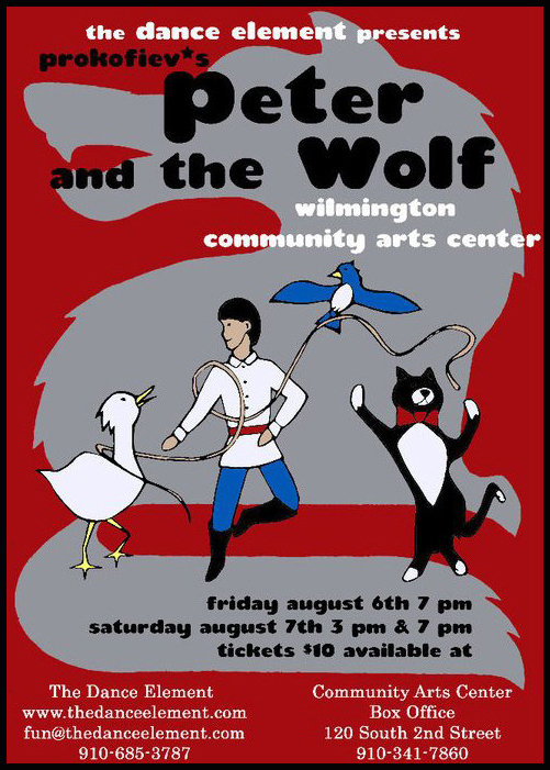 Peter and the Wolf premiered in 2010, The Dance Element studio in Wilmington NC