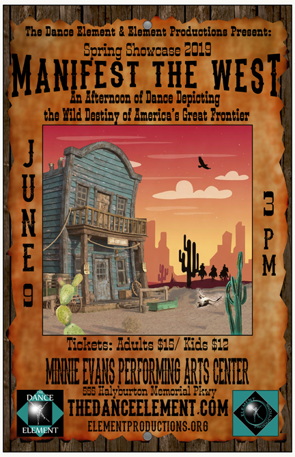 "The Dance Element Presents ""Manifest The West"" Sunday, June 9, 2019"